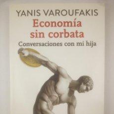 Libros: ECONOMIA SIN CORBATA CONVERSACION CON MI HIJA DESTINO. Lote 267815759
