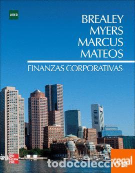 FINANZAS CORPORATIVAS BREALEY MYERS MARCUS MATEOS DE UNED Y MCGRAWHILL (Libros Nuevos - Ciencias, Manuales y Oficios - Derecho y Economía)