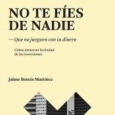 Libros: NO TE FÍES DE NADIE. Lote 268589019