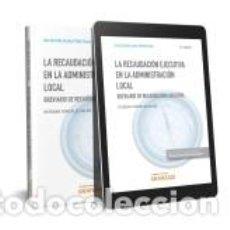 Libros: RECAUDACIÓN EJECUTIVA EN LA ADMINISTRACIÓN LOCAL, LA (DÚO). Lote 268716684