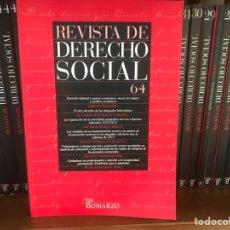 Libros: REVISTA DE DERECHO SOCIAL 2003 A 2014. NÚMEROS 21 A 65. EDITORIAL BOMARZO. Lote 268818489