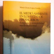 Libros: EL MEDIO AMBIENTE EN LOS ESTADOS FINANCIEROS. EMPRESA Y CONTABILIDAD. Lote 268936974