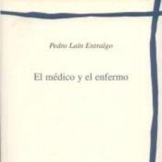 Libros: 09. EL MÉDICO Y EL ENFERMO. Lote 273946673