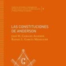Libros: LAS CONSTITUCIONES DE ANDERSON. Lote 274208488