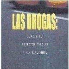 Libros: LAS DROGAS: CONCEPTOS, ASPECTOS PENALES Y PENITENCIARIOS. Lote 275045803