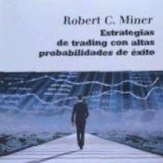 Libros: ESTRATEGIAS DE TRADING CON ALTAS PROBABILIDADES DE ÉXITO. Lote 277025238