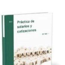 Libros: PRÁCTICA DE SALARIOS Y COTIZACIONES (29ª EDICIÓN). Lote 278165183