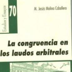 Libros: LA CONGRUENCIA EN LOS LAUDOS ARBITRALES. Lote 278365093