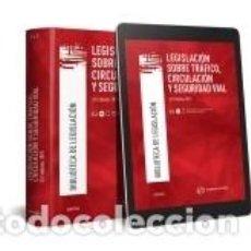 Libros: LEGISLACIÓN SOBRE TRÁFICO CIRCULACIÓN Y SEGURIDAD VIA. Lote 279559333