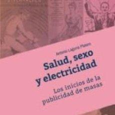 Libros: SALUD, SEXO Y ELECTRICIDAD. Lote 279582183