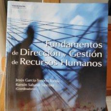 Libros: FUNDAMENTOS DE DIRECCIÓN Y GESTIÓN DE RECURSOS HUMANOS, GARCÍA-TENORIO, SABATER SÁNCHEZ, THOMSON. Lote 288531848