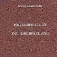 Libros: FORMULARIOS A LA LEY DE ENJUICIAMIENTO CRIMINAL.. Lote 289239673