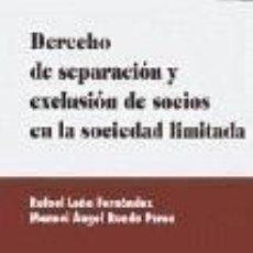 Libros: DERECHO DE SEPARACIÓN Y EXCLUSIÓN DE SOCIOS EN SOCIEDADES DE RESPONSABILIDAD.. Lote 289239858