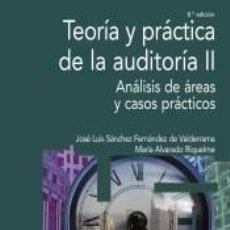 Libros: TEORÍA Y PRÁCTICA DE LA AUDITORÍA II. Lote 289336798