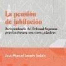 Libros: LA PENSIÓN DE JUBILACIÓN.. Lote 289399453