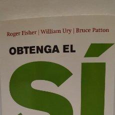 Libros: OBTENGA EL SÍ EL ARTE DE NEGOCIAR SIN CEDER. Lote 289518083