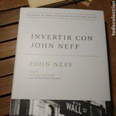 Libros: INVERTIR CON JOHN NEFF JOHN NEFF . 2021. DEUSTO. PRIMERA EDICIÓN. ECONOMÍA.. Lote 293844908
