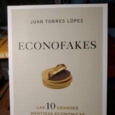Libros: JUAN TORRES LÓPEZ. ECONOFAKES. 2021. NOVEDAD. Lote 293845633