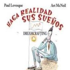 Libros: HAGA REALIDAD SUS SUEÑOS. DREAMCRAFTING.. Lote 294168753