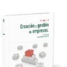 Libros: CREACIÓN Y GESTIÓN DE EMPRESAS. Lote 295017823