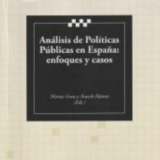 Libros: ANÁLISIS DE POLÍTICAS PÚBLICAS EN ESPAÑA : ENFOQUES Y CASOS. Lote 295017948