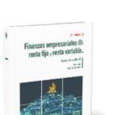 Libros: FINANZAS EMPRESARIALES I: RENTA FIJA Y RENTA VARIABLE. Lote 295018278