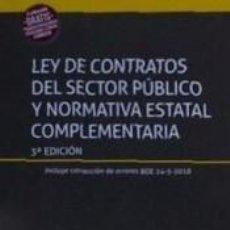 Libros: LEY DE CONTRATOS DEL SECTOR PÚBLICO Y NORMATIVA ESTATAL COMPLEMENTARIA 3ª EDICIÓN. Lote 295272268