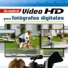Libros: FOTOGRAFÍA. GUÍA COMPLETA DE VIDEO HD PARA FOTÓGRAFOS DIGITALES - MICHAEL GUNCHEON/ROB SHEPPARD. Lote 42715039