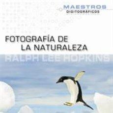 Libros: FOTOGRAFÍA DE LA NATURALEZA - RALPH LEE HOPKINS. Lote 42720752