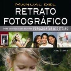 Libros: FOTOGRAFÍA. MANUAL DEL RETRATO FOTOGRÁFICO - JENNI BIDNER. Lote 42764750