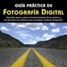 Libros: GUÍA PRACTICA DE FOTOGRAFÍA DIGITAL - GEORGE SCHAUB. Lote 42765609