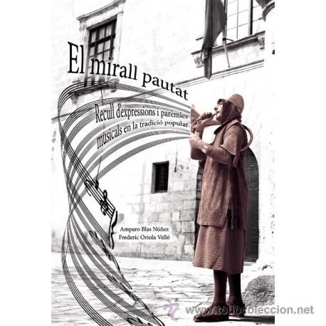 EL MIRALL PAUTAT - RECULL D'EXPRESSIONS I PARÈMIES MUSICALS EN LA TRADICIÓ POPULAR (Libros Nuevos - Bellas Artes, ocio y coleccionismo - Diseño y Fotografía)