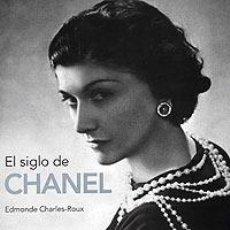 Libros: DISEÑO. MODA. EL SIGLO DE CHANEL - EDMONDE CHARLES-ROUX (CARTONÉ). Lote 65011151