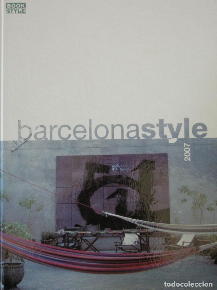 BARCELONA STYLE 2007 (Libros Nuevos - Bellas Artes, ocio y coleccionismo - Diseño y Fotografía)