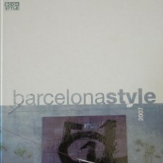 Libros: BARCELONA STYLE 2007. Lote 66355882