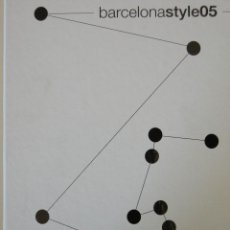 Libros: BARCELONA STYLE 2005. Lote 66359174