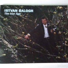 Libros: ISTVAN BALOGH THE IRON AGE. Lote 95380971