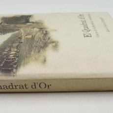 Libros: EL QUADRAT D'OR, 1990, ALBERT GARCIA ESPUCHE. 25X28CM. Lote 101440003