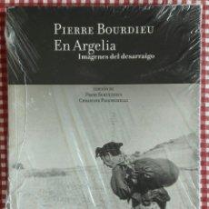 Libros: PIERRE BOURDIEU EN ARGELIA. Lote 130141122