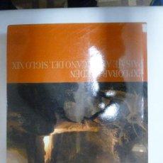 Libros: EXPLORAR EL EDÉN. PAISAJE AMERICANO DEL SIGLO XIX. . Lote 111577323