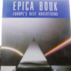 Libros: EPICA BOOK EUROPES BEST ADVERTISING. Lote 113276439