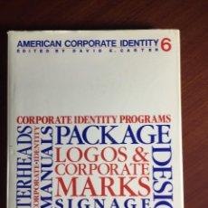 Libros: DISEÑO GRAFICO Y FOTOGRAFIA. AMERICAN CORPORATE IDENTITY 6. Lote 117542827