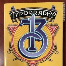 Libros: MAESTROS DE LA TIPOGRAFIA Y APLICACIONES. THE TYOE DIRECTOS CLUB, EDITADO EN INGLES. TAPA DURA . Lote 117735959