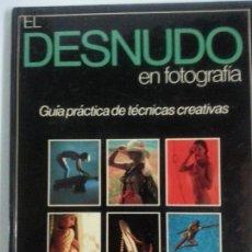 Libros: EL DESNUDO EN FOTOGRAFIA. Lote 120410499