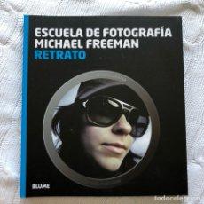 Libros: RETRATO - MICHAEL FREEMAN. Lote 126163714
