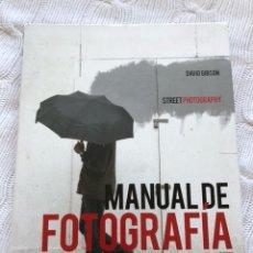 Libros: MANUAL DE FOTOGRAFÍA DE CALLE - DAVID GIBSON. Lote 126164202