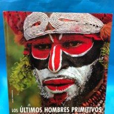 Libros: LOS ULTIMOS HOMBRES PRIMITIVOS. LAS TRIBUS DE NUEVA GUINEA. LAGO CORAZZA. LIBSA. NUEVO DE EDITORIAL. Lote 136625238