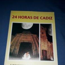 Libros: 24 HORAS DE CADIZ 1 PREMIO FOTOGRAFICO CIUDAD DE CADIZ. Lote 137341376