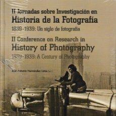 Libros: II JORNADAS SOBRE INVESTIGACIÓN EN HISTORIA DE LA FOTOGRAFÍA. 1839-1939 - I.F.C. 2018. Lote 165995828