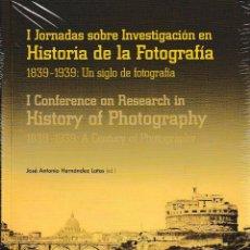 Libros: I JORNADAS SOBRE INVESTIGACIÓN EN HISTORIA DE LA FOTOGRAFÍA. 1839-1939 - I.F.C. 2018. Lote 143909478